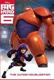 Big Hero 6 Junior Novelization (Disney Big Hero 6), Irene Trimble, 0736431888