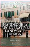 Handbook of Regenerative Landscape Design, , 0849391881