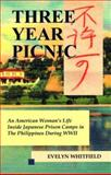 Three Year Picnic, Evelyn Whitfield, 0963381881
