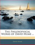 The Philosophical Works of David Hume, David Hume, 1142781887