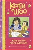 Katie and the Fancy Substitute, Fran Manushkin, 1479551880