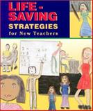 Life-Saving Strategies for New Teachers, School Renaissance Institute Staff, 1893751880