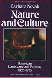 Nature and Culture, Barbara Novak, 019510188X