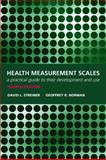 Health Measurement Scales : A practical guide to their development and Use, Streiner, David L. and Norman, Geoffrey R., 0199231885