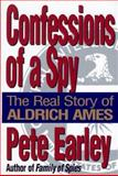 Confessions of a Spy, Pete Earley, 039914188X