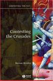 Contesting the Crusades, Housley, Norman, 1405111887