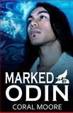 Marked by Odin, Coral Moore, 1480121886