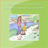 Pedrito's First Day of School, Nahomie Moise, 1491251883