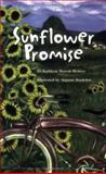 Sunflower Promise, Kathleen Maresh Hemery, 1561231886