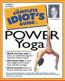 Complete Idiot's Guide to Power Yoga, Geo Takoma, 0028631889