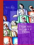 Exercises in Group Work, Kraus, Kurt L., 0130981885