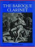 The Baroque Clarinet 9780198161882