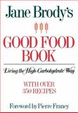 Jane Brody's Good Food Book, Jane Brody, 0393331881