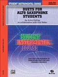 Student Instrumental Course Duets for Alto Saxophone Students, Acton Ostling and Fred Weber, 0757991882