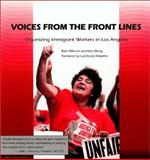 Voices from the Front Lines : Organizing Immigrant Workers in Los Angeles, Ruth Milkman, Kent Wong, 0892151889