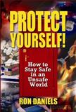 Protect Yourself!, Ron Daniels, 0982791887
