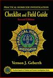 Practical Homicide Investigation Checklist and Field Guide, Second Edition, Geberth, Vernon J., 1466591889