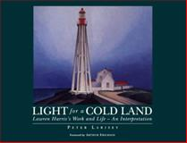 Light for a Cold Land, Peter Larisey, 1550021885