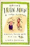 Dating Iron John and Other Pleasures, Linda Sunshine, 155972188X