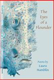 The Eyes of a Flounder, Laura Hamblin, 1560851880