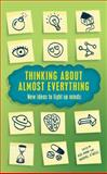 Thinking about Almost Everything, Ash Amin and Michael O'Neill, 184668188X