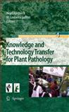 Knowledge and Technology Transfer for Plant Pathology, , 9400731884