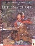 The Little Match Girl, Hans Christian Andersen, 0142301884