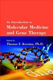 An Introduction to Molecular Medicine and Gene Therapy, , 0471391883