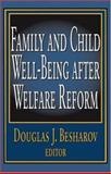Family and Child Well-Being after Welfare Reform, , 0765801884