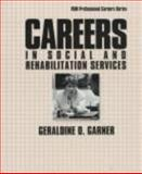 Careers in Social and Rehabilitation Services, Garner, Geraldine O., 0844241881