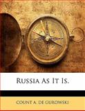Russia As It Is, Count A. De Gurowski, 1142131882