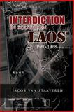 Interdiction in Southern Laos 1960-1968, Jacob Staaveren and Center for History, 1477541888