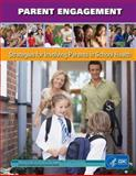 Parent Engagement: Strategies for Involving Parents in School Health, Centers in and Prevention, 1499701888