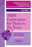 Assessment, Evaluation, and Programming System (AEPS) Curriculum for 3 to 6 Years, Twombly, Liz and Bricker, Diane D., 155766188X