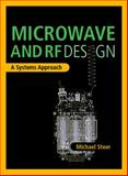 Microwave and RF Design: A Systems Approach, Steer, Michael, 189112188X