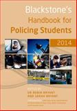 Blackstone's Handbook for Policing Students 2014, Bryant, Robin and Bryant, Sarah, 0199681880