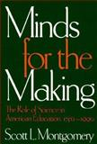 Minds for the Making, Scott L. Montgomery, 0898621887