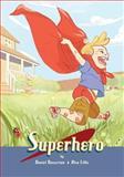 Superhero, Daniel Nasserian, 1493511882