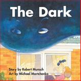 The Dark, Robert Munsch, 1554511887