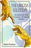 The Origins Solution 9781556731884