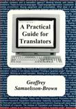 A Practical Guide for Translators 9781853591884