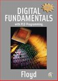 Digital Fundamentals with PLD Programming, Floyd, Thomas L., 0131701886