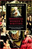 The Cambridge Companion to Medieval Women's Writing, Dinshaw, Carolyn and Wallace, David, 052179188X