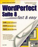 WordPerfect Suite 8 Fast and Easy, Perry, Gail A., 0761511881