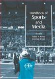 Handbook of Sports and Media 9780805851885