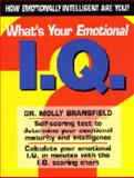 What's Your Emotional I. Q., Molly Bransfield, 1403711887