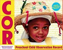Child Observation Record (COR) for Ages 2 1/2 - 6, HighScope, 1573791881