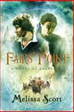 Fairs' Point, Melissa Scott, 159021188X