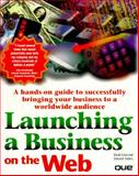 Launching a Business on the Web, Cook, David Fuller and Sellers, Deborah, 078970188X