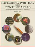 Exploring Writing in the Content Areas : Teaching and Supporting Learners in Any Subject, Carty, Maria, 1551381885